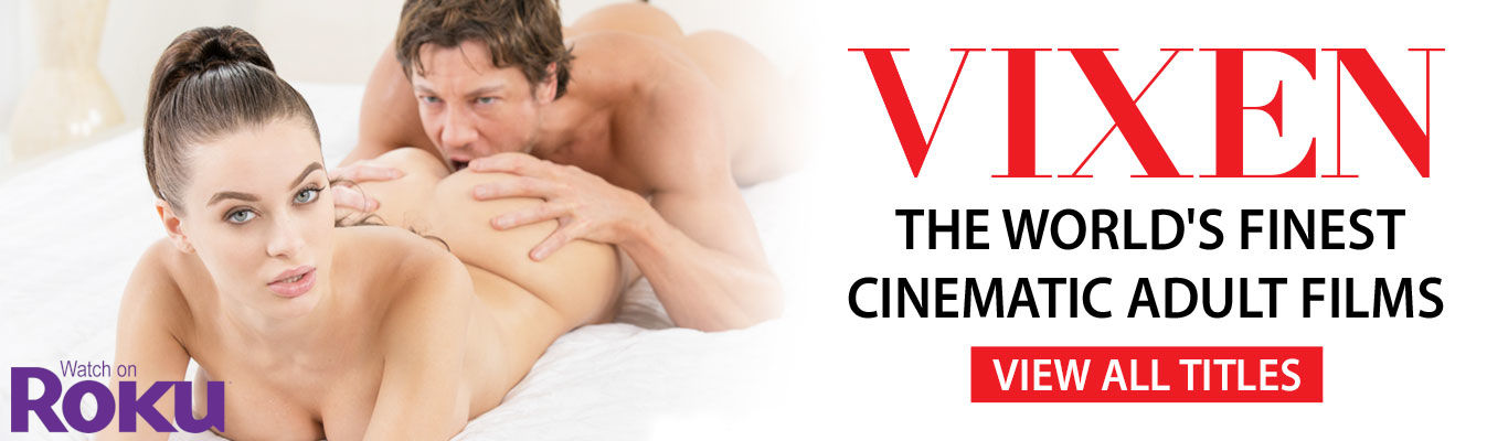 Watch porn videos from Vixen on Roku streaming in 1080p HD